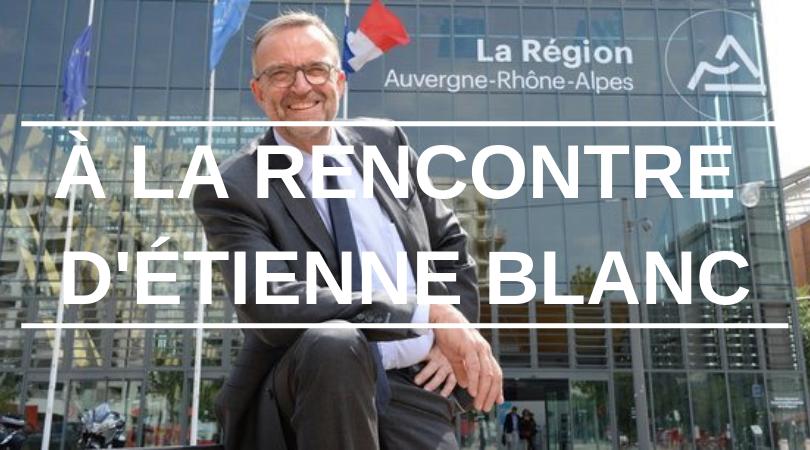 À la rencontre d'Étienne Blanc