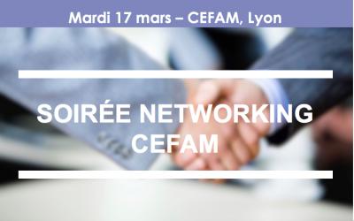Invitation soirée Networking – CEFAM