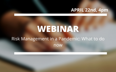 Webinar: Risk Management in a Pandemic: What to do Now