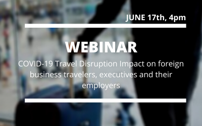 COVID-19 Travel Disruption Impact on foreign business travelers, executives and their employers