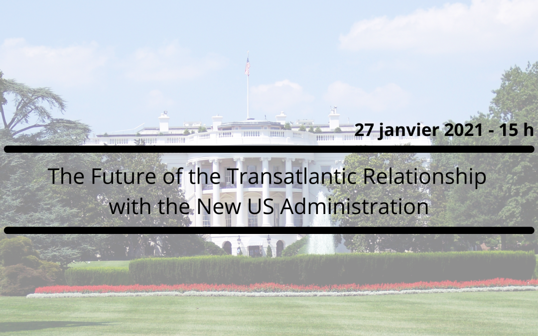 The Future of the Transatlantic Relationship with the New US Administration